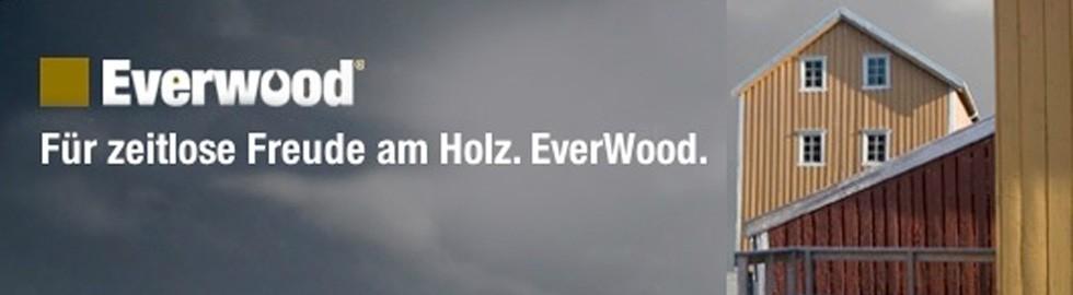 Everwood® – langlebiger Holz-Schutz