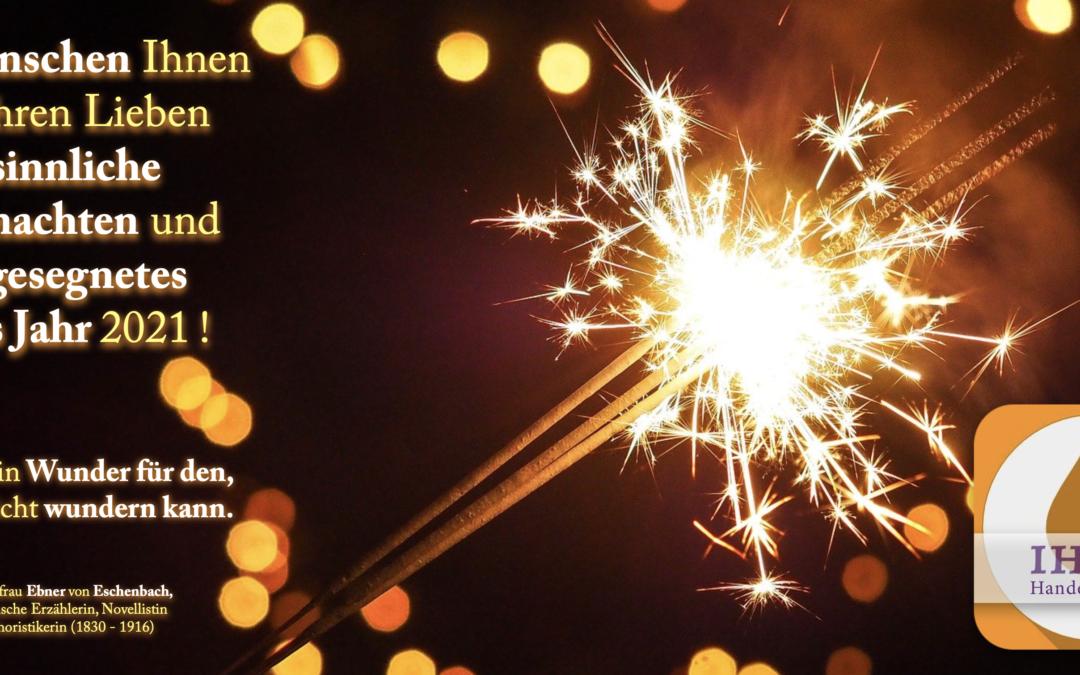 """Wir danken herzlichst für Ihr Vertrauen – auf ein """"gesundes"""" neues Jahr 2021 !"""